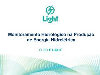 Monitoramento Hidrológico na Produção de Energia Hidrelétrica