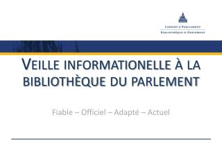 Veille informationelle à la bibliothèque du parlement