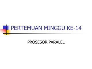 PERTEMUAN MINGGU KE-14