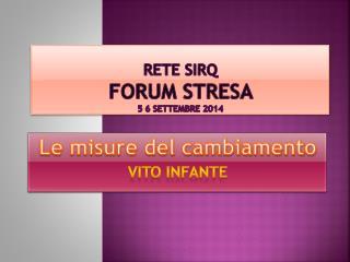 Rete SIRQ FORUM STRESA 5 6 SETTEMBRE 2014