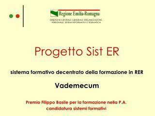 Progetto Sist ER sistema formativo decentrato della formazione in RER Vademecum