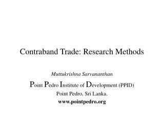 Contraband Trade: Research Methods