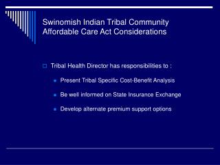 Swinomish Indian Tribal Community Affordable Care Act Considerations