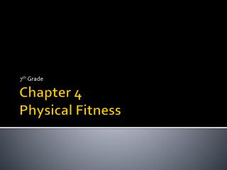 Chapter 4 Physical Fitness