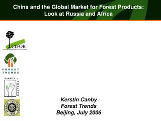 Kerstin Canby Forest Trends Beijing, July 2006