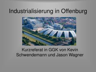 Industrialisierung in Offenburg