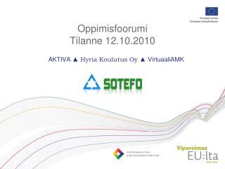 Oppimisfoorumi Tilanne 12.10.2010
