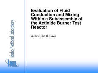 Evaluation of Fluid Conduction and Mixing Within a Subassembly of the Actinide Burner Test Reactor