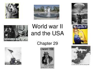 World war II and the USA