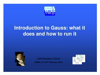Introduction to Gauss: what it does and how to run it