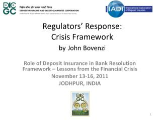 Regulators' Response: Crisis Framework by John Bovenzi