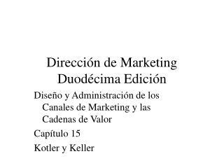Dirección de Marketing Duodécima Edición