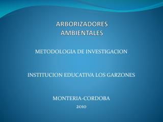 ARBORIZADORES AMBIENTALES