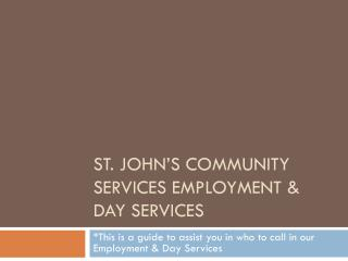 St. John's Community Services Employment & Day Services
