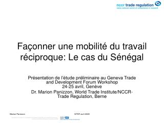 Façonner une mobilité du travail réciproque: Le cas du Sénégal
