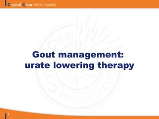 Gout management:  urate lowering therapy