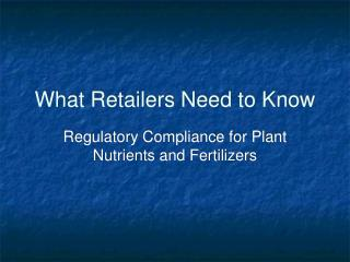 What Retailers Need to Know