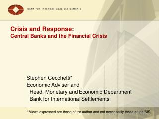 Crisis and Response: Central Banks and the Financial Crisis
