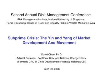 Subprime Crisis: The Yin and Yang of Market Development And Movement