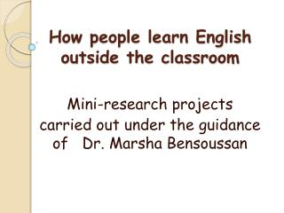 How people learn English outside the classroom