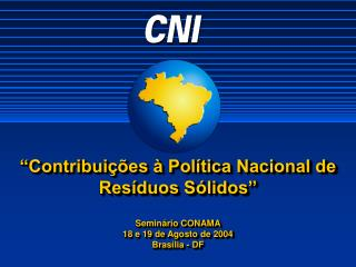 """""""Contribuições à Política Nacional de Resíduos Sólidos"""""""