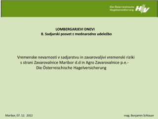 LOMBERGARJEVI DNEVI 8. Sadjarski posvet z mednarodno udeležbo