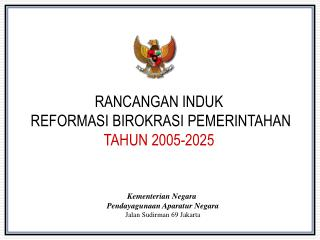 RANCANGAN INDUK REFORMASI BIROKRASI PEMERINTAHAN TAHUN 2005-2025
