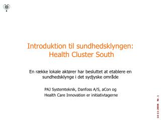 Introduktion til sundhedsklyngen:  Health Cluster South