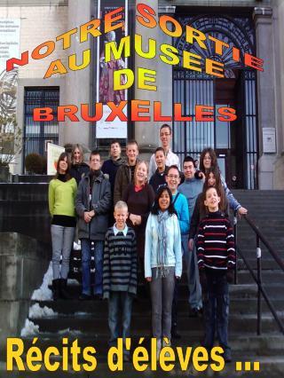 NOTRE SORTIE AU MUSEE DE BRUXELLES