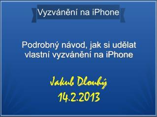 Vyzvánění na iPhone