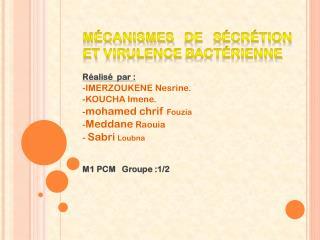 Mécanismes de sécrétion et virulence bactérienne