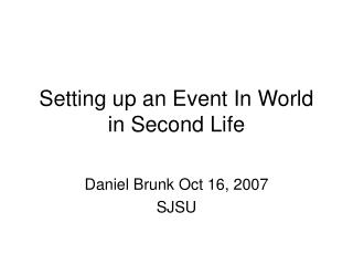 Setting up an Event In World in Second Life