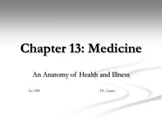 Chapter 13: Medicine