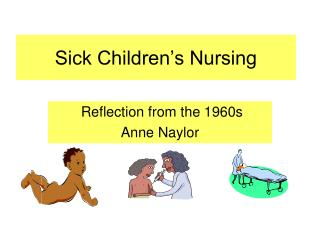 Sick Children's Nursing