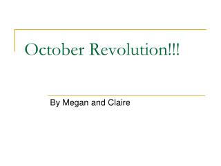 October Revolution!!!