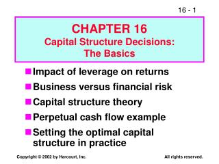 CHAPTER 16 Capital Structure Decisions: The Basics