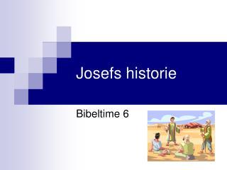 Josefs historie