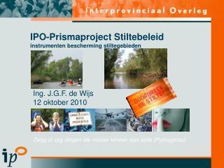 IPO-Prismaproject Stiltebeleid instrumenten bescherming stiltegebieden