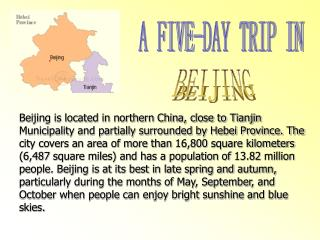 A FIVE-DAY TRIP IN