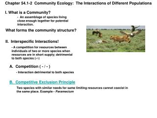 Chapter  54.1-2   Community Ecology:  The Interactions of Different Populations