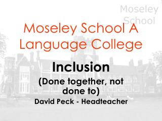 Moseley School A Language College