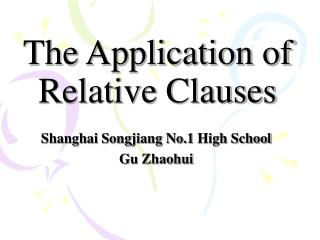 The Application of Relative Clauses