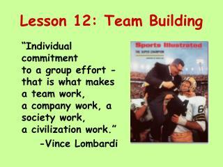 Lesson 12: Team Building