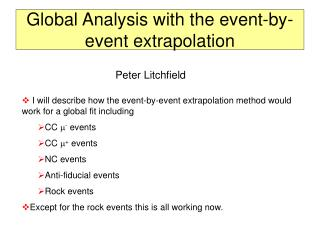 Global Analysis with the event-by-event extrapolation