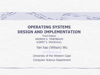 Operating System: Design and Implementation Second Edition By Andrew S. Tanenbaum,     Albert S. Woodhull