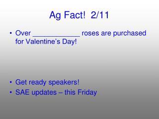 Ag Fact! 2/11