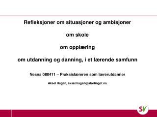 Geir-Ketil Hansen, stortingsrepresentant Medlem av helse- og omsorgskomiteen