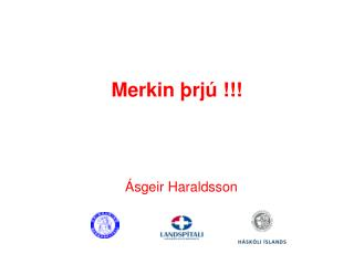 Merkin þrjú !!!