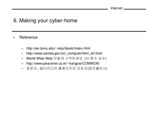 6. Making your cyber-home