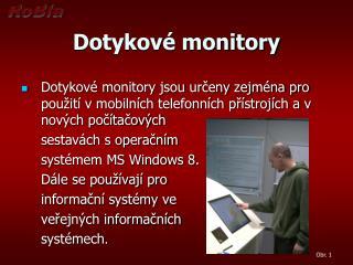 Dotykové monitory